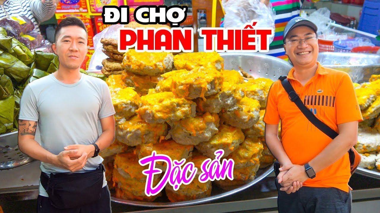 kham-pha-dac-san-va-hai-san-cho-phan-thiet-binh-thuan