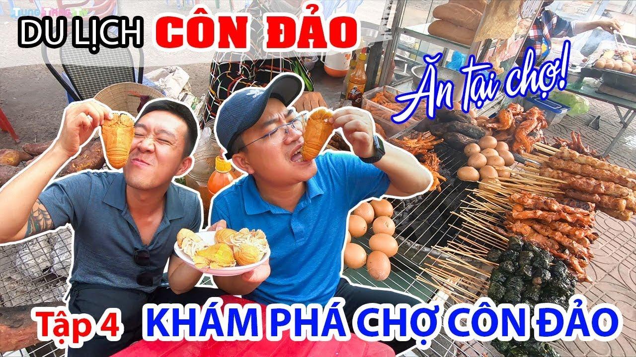 thuong-thuc-dac-san-ngay-tai-cho-con-dao-vung-tau-tap-4