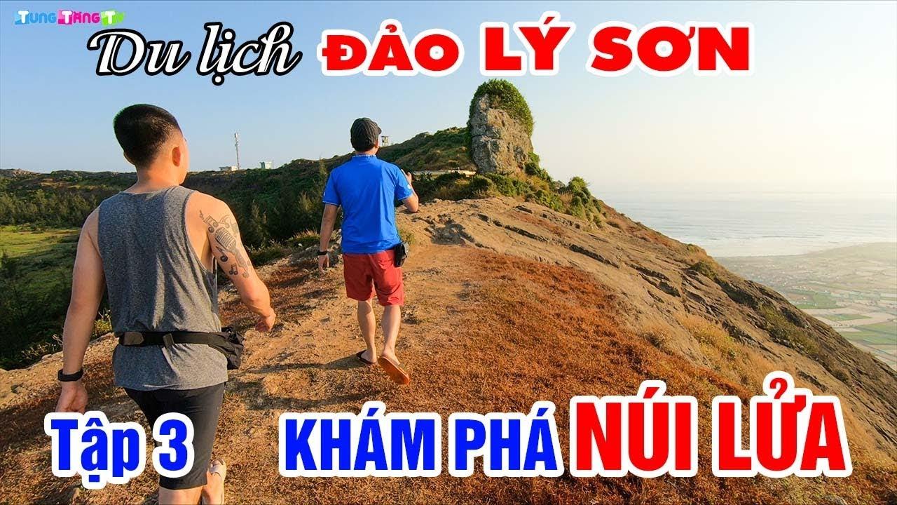 ly-son-kham-pha-mieng-nui-lua-bi-an-tren-cao-tap-3