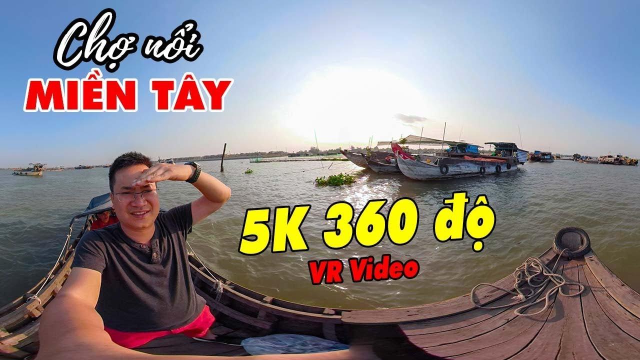 360-vr-video-5k-cho-noi-mien-tay-long-xuyen-an-giang