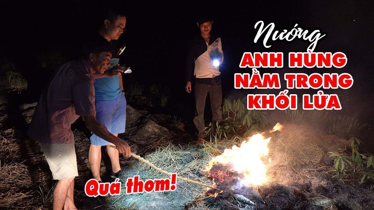an-thu-ca-loc-nuong-trui-kieu-anh-hung-nam-trong-khoi-lua
