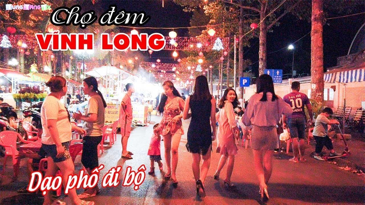 dao-pho-di-bo-cho-dem-vinh-long-noi-trai-xinh-gai-dep-hoi-ngo