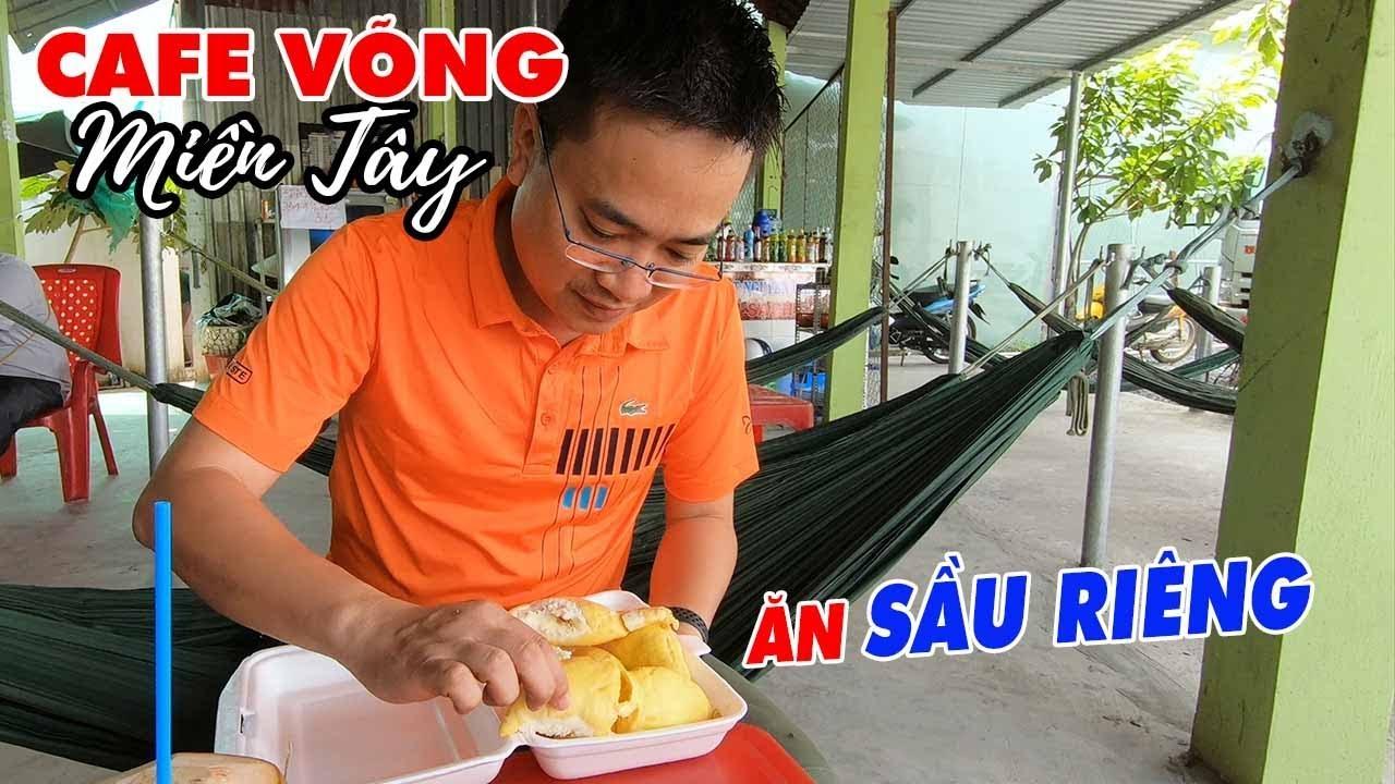 dot-nhap-quan-cafe-vong-an-thu-sau-rieng-chin-cay