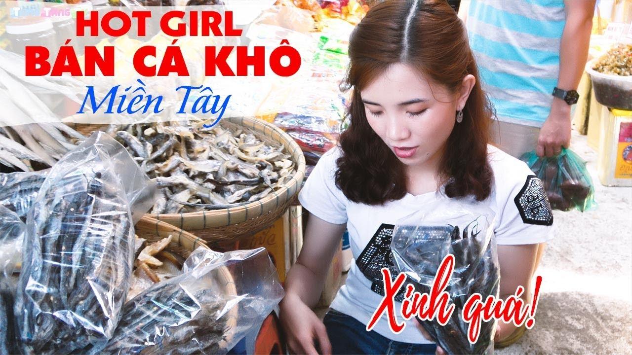 rung-tim-voi-giong-noi-hot-girl-mien-tay-ban-ca-kho-cho-chau-doc