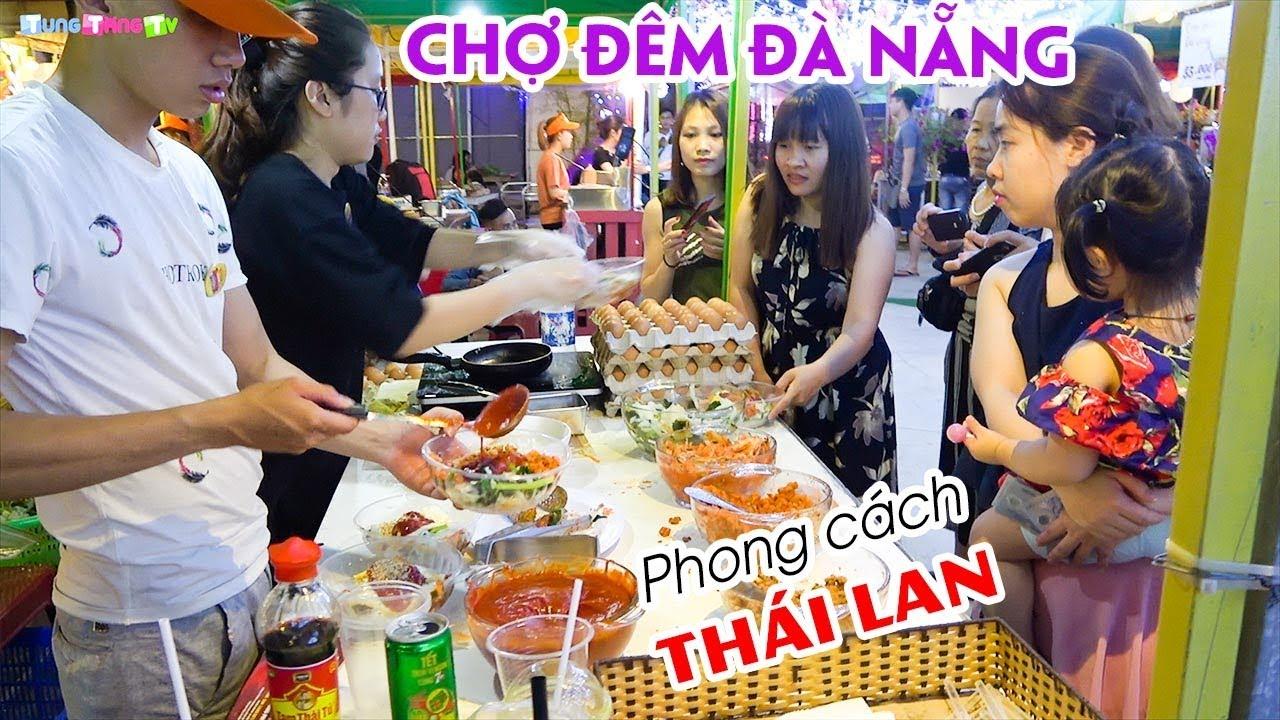 du-lich-da-nang-kham-pha-cho-dem-am-thuc-phong-cach-thai-lan-tai-da-nang
