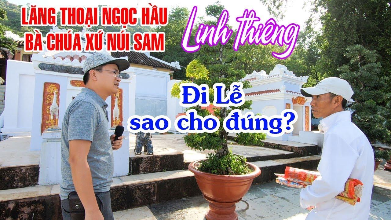 kham-pha-bi-an-lang-thoai-ngoc-hau-va-ba-chua-xu-nui-sam-chau-doc-an-giang