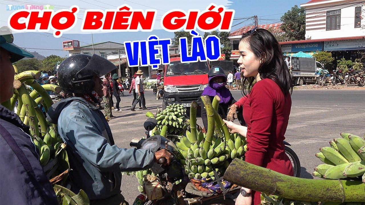nhon-nhip-cho-bien-gioi-viet-lao-thien-duong-chuoi-cung-lon-nhat-viet-nam