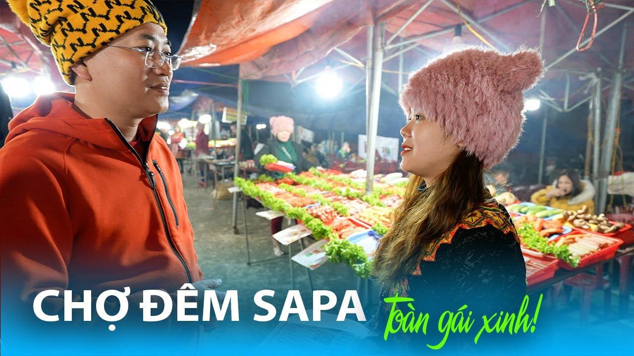 Thưởng thức Món ngon Đặc sản Sapa và dạo Chợ đêm toàn Hot Girl Tây Bắc | DU LỊCH SAPA