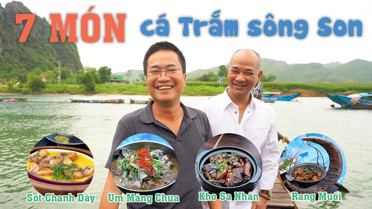 Đặc sản Cá Trắm Sông Son 7 Món ngon do Vua Đầu Bếp Phạm Tuấn Hải chế biến | DU LỊCH QUẢNG BÌNH