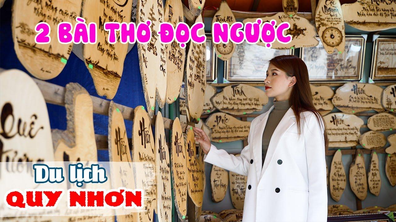 DU LỊCH QUY NHƠN | Khám phá 2 Bài Thơ Đọc Ngược và Đọc Kiểu Gì Cũng Được độc đáo nhất Việt Nam